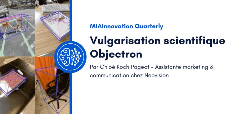 Vulgarisation scientifique – Objectron