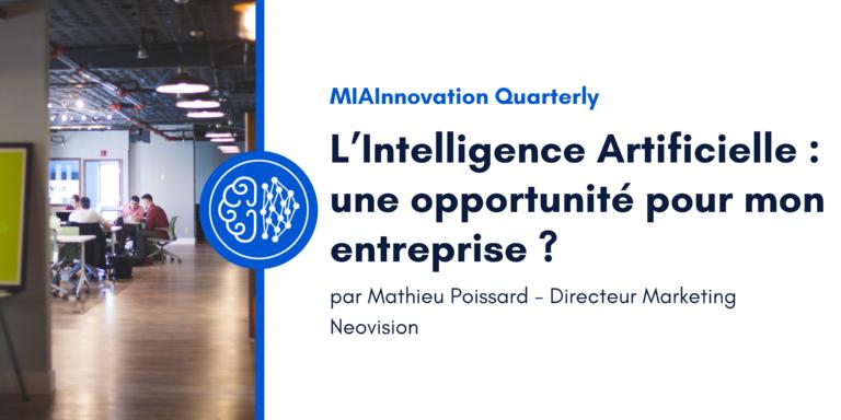 L'Intelligence Artificielle : une opportunité pour mon entreprise ?