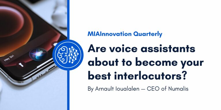 Are voice assistants about to become your best interlocutors?