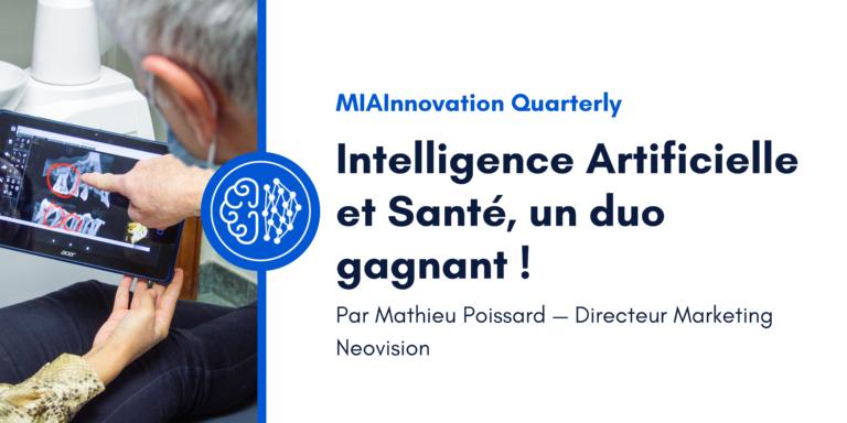 Intelligence Artificielle et Santé, un duo gagnant !