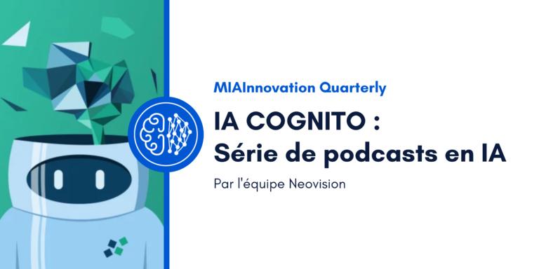 IA COGNITO – Série de podcasts en IA