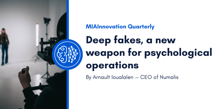 Deep fakes, a new weapon for psychological operations